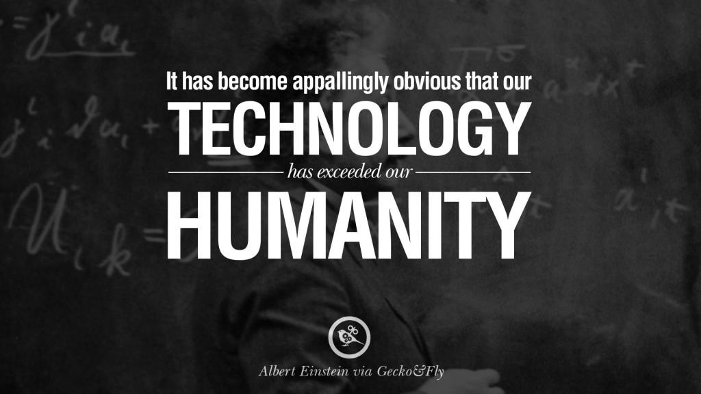 albert-einstein-quotes-09 technology humanity