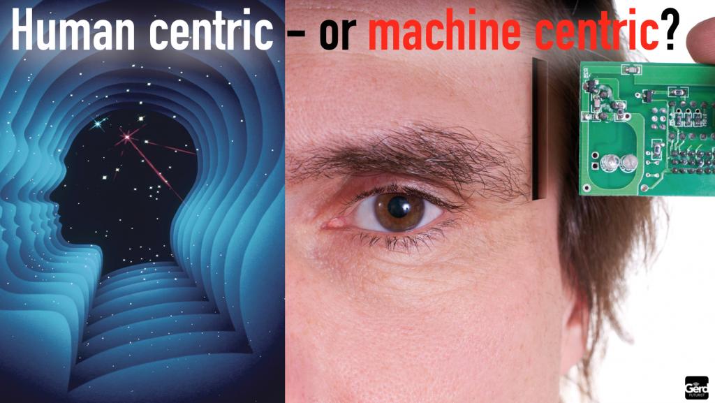 human centric or machine centric gerd leonhard futurist