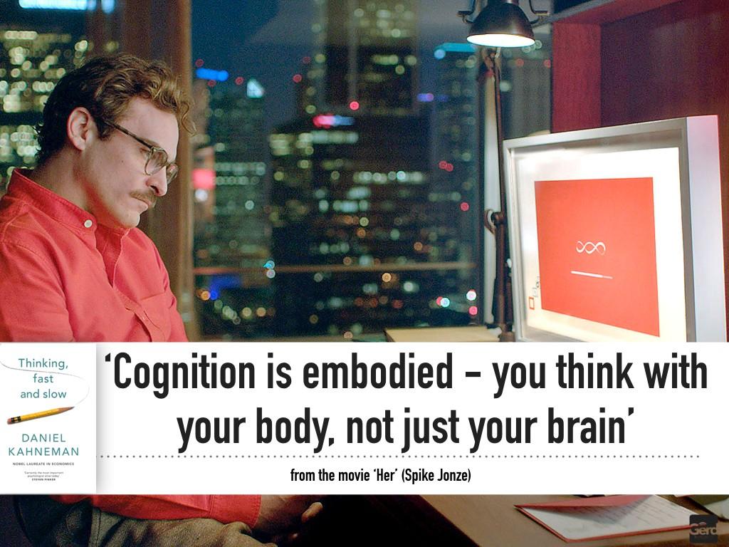 cognition is embodied Big Data Technology Humanity 2020 Futurist Gerd Leonhard.030