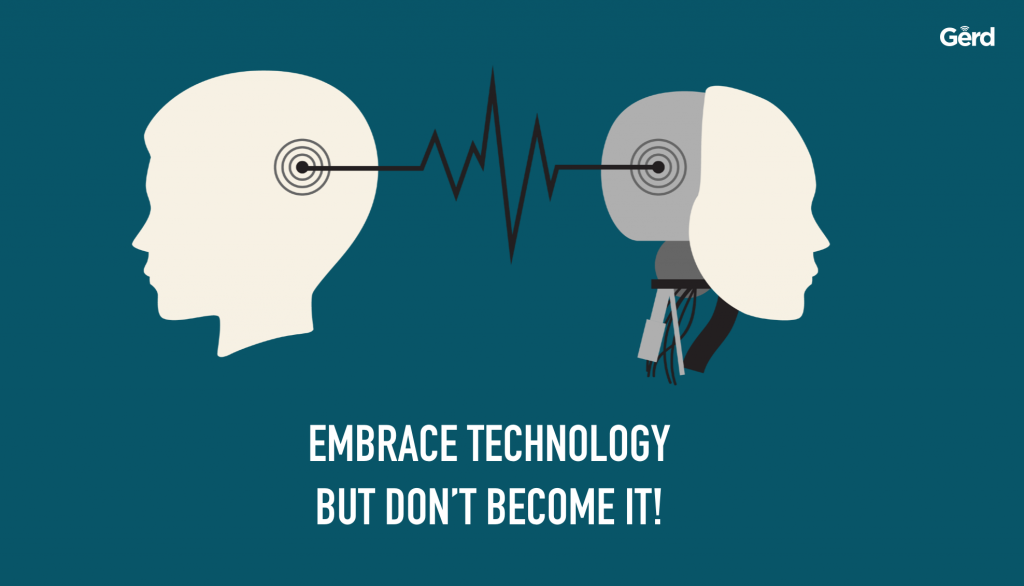 embrace technology dont become it futurist gerd leonhard