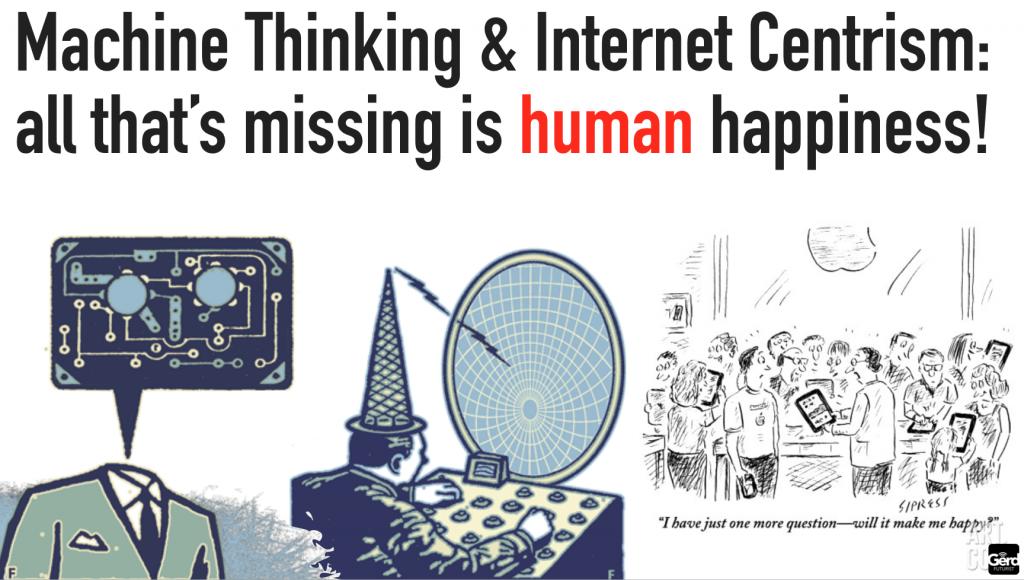 machine thinking missing human happiness futuristgerd