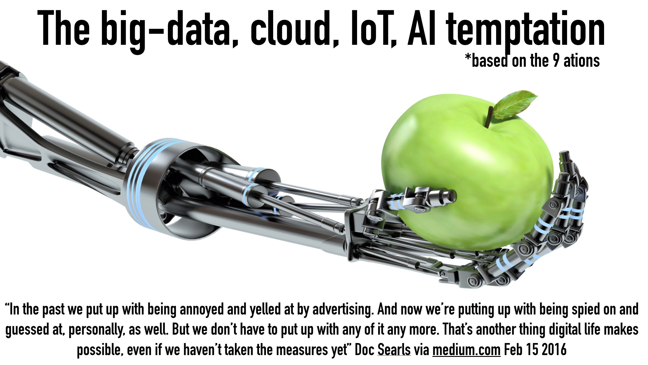big data iot temptation searls quote