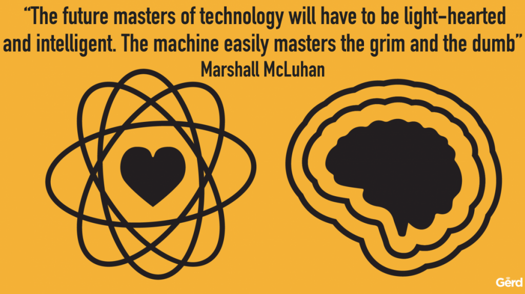 future-masters-tech-light-hearted-machines-dumb-mcluhan-quote-gerd-leonhard-jfc-1200x673